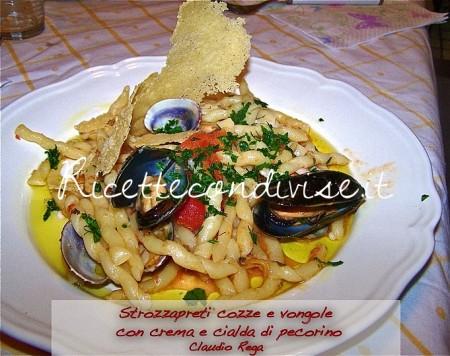 Ricetta strozzapreti cozze e vongole con crema e cialda di pecorino di Claudio Rega