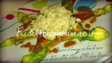 Ricetta Risotto 2 formaggi con fiori di zucca e pasta d'alici all'olio d'oliva di Valerio Santucci