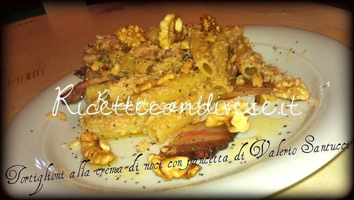 Ricetta Tortiglioni alla crema di noci con pancetta di Valerio Santucci
