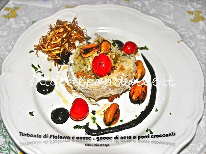 Turbante di platessa con cozze, gocce di nero e porri croccanti di Claudio Rega