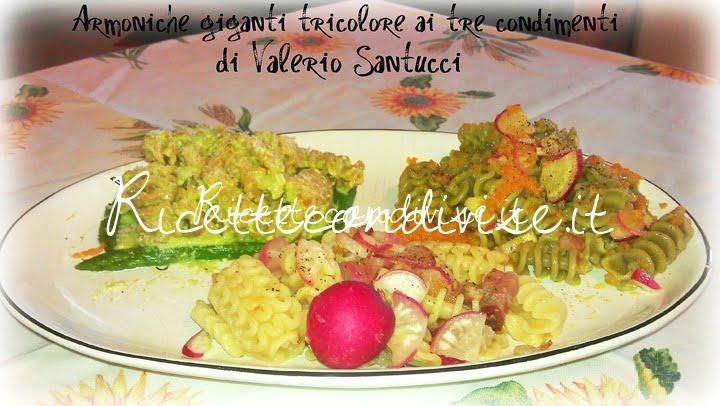 Armoniche giganti tricolore ai tre condimenti di Valerio Santucci