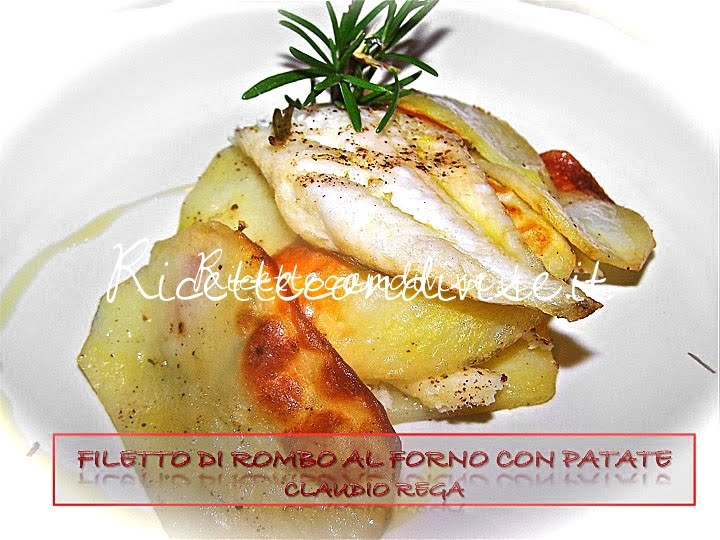 Filetto di rombo con patate di Claudio Rega