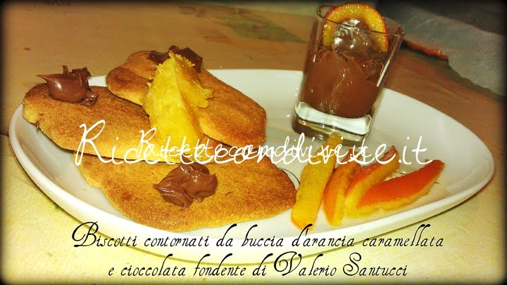 Ricetta Biscotti serviti con buccia d'arancia caramellata e cioccolata fondente di Valerio Santucci