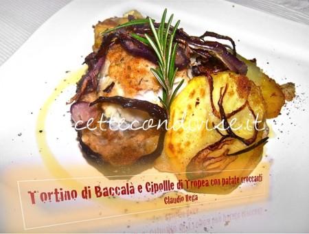 Tortino-di-baccalà-e-cipolle-di-Tropea-con-patate-croccanti-di-Claudio-Rega-450x341