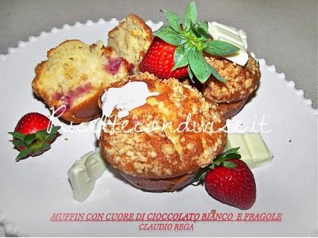 Ricetta Muffin con cuore di cioccolato bianco e fragole di Claudio Rega