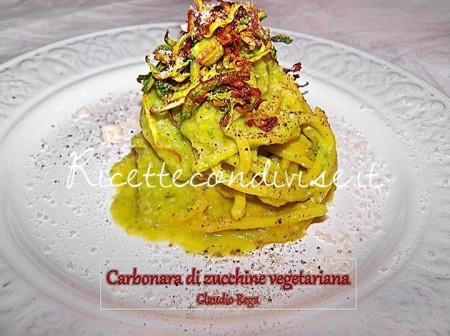 Ricetta Pasta alla carbonara di zucchine vegetariana di Claudio Rega