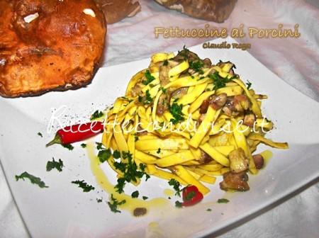 Ricetta Fettuccine ai funghi porcini di Claudio Rega