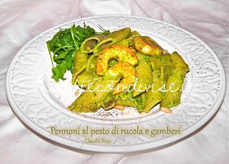 Ricetta Pennoni al pesto di rucola e gamberi di Claudio Rega