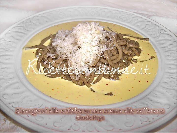 Strangozzi all'ortica con crema allo zafferano di Claudio Rega