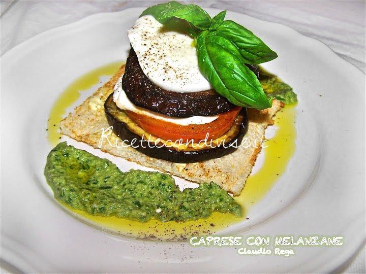 ricetta caprese con melanzane e salsa al basilico di claudio rega